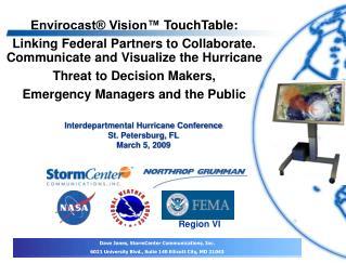 Dave Jones, StormCenter Communications, Inc.