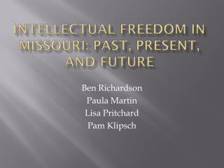 Intellectual Freedom in Missouri: Past, Present, and Future