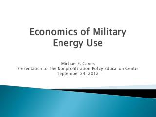 Economics of Military Energy Use