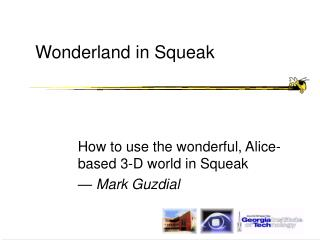 Wonderland in Squeak