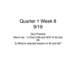 Quarter 1 Week 8 9/19