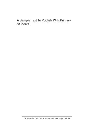 A Sample Text To Publish With Primary Students