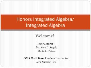 Honors Integrated Algebra/ Integrated Algebra