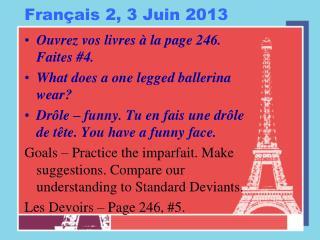 Français  2, 3  Juin  2013