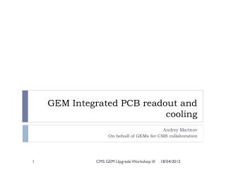 GEM Integrated PCB readout and cooling