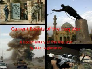 Current Events of the Iraq War