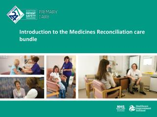 Introduction to the Medicines Reconciliation care bundle
