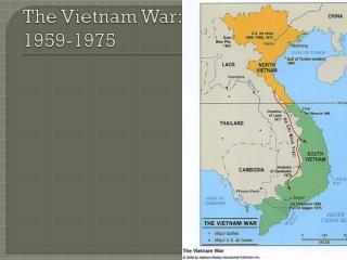 The Vietnam War: 1959-1975