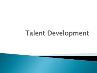 Talent Development