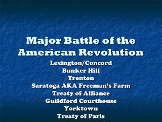 Major Battle of the American Revolution