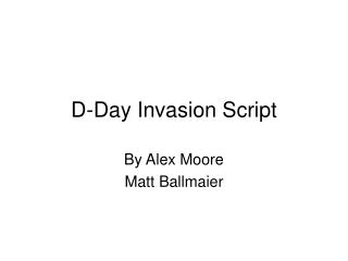 D-Day Invasion Script