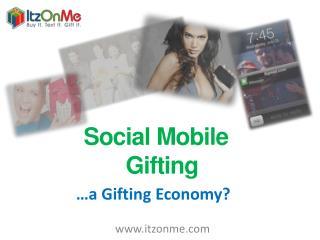 Social  Mobile  Gifting