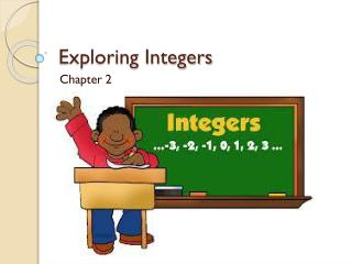 Exploring Integers