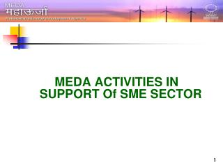 MEDA ACTIVITIES IN SUPPORT Of SME SECTOR