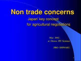 Non trade concerns Japan' key concept      for agricultural negotiations