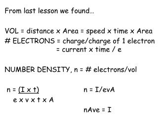 From last lesson we found… VOL = distance x Area = speed x time x Area