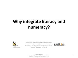 Why integrate literacy and numeracy?