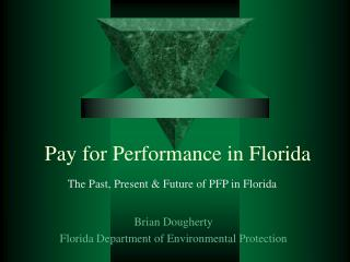 Pay for Performance in Florida