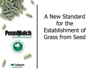 A New Standard for the Establishment of Grass from Seed