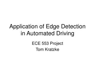 Application of Edge Detection in Automated Driving