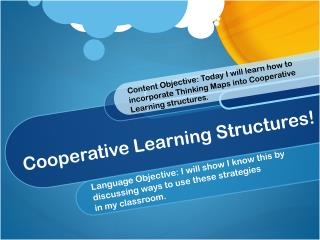 Cooperative Learning Structures!