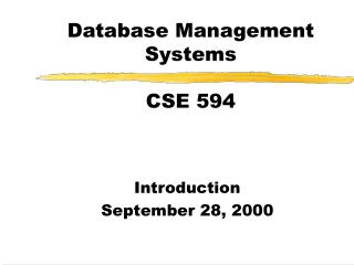 Database Management Systems CSE 594