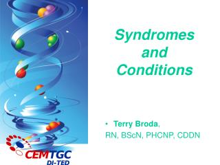 Syndromes  and  Conditions