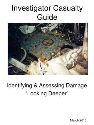 Investigator Casualty Guide