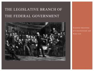 The Legislative Branch of the federal government