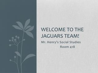 Welcome to the Jaguars team!