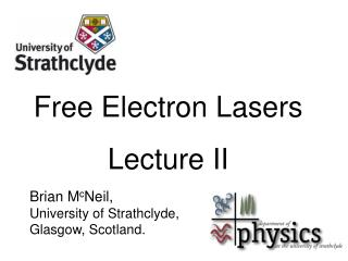 Free Electron Lasers Lecture II