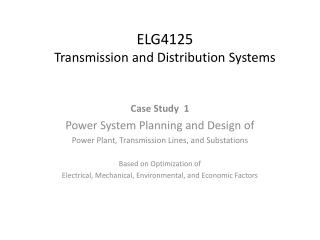 ELG4125 Transmission and Distribution Systems