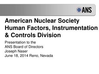 American Nuclear Society Human Factors, Instrumentation & Controls Division