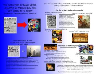 THE EVOLUTION OF MASS MEDIA: A SURVEY OF MEDIA FROM THE  20 TH  CENTURY TO TODAY