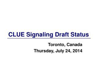 CLUE Signaling Draft Status