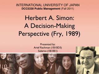 Herbert A. Simon:  A Decision-Making Perspective (Fry, 1989)