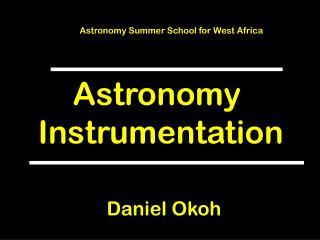 Astronomy  Instrumentation