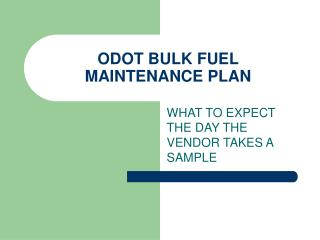 ODOT BULK FUEL MAINTENANCE PLAN