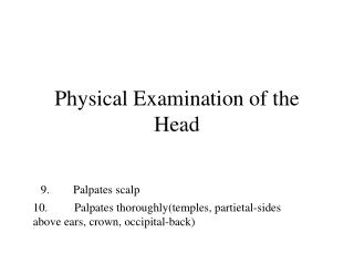 Physical Examination of the Head