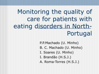 Monitoring the quality of care for patients with eating disorders in North-Portugal