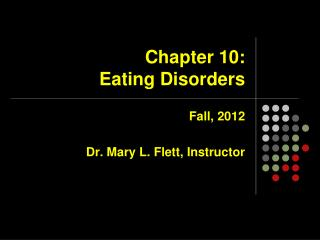 Chapter 10:   Eating Disorders