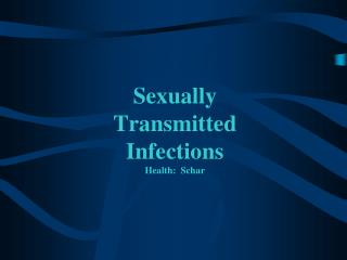 Sexually  Transmitted Infections Health:  Schar