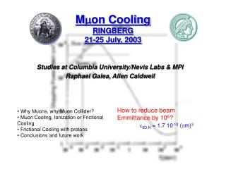 M m on Cooling RINGBERG 21-25 July, 2003