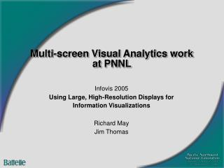 Multi-screen Visual Analytics work at PNNL