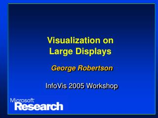 Visualization on  Large Displays