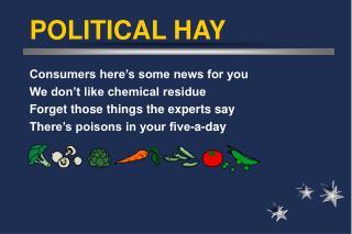 POLITICAL HAY
