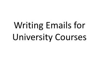 Writing Emails for University Courses