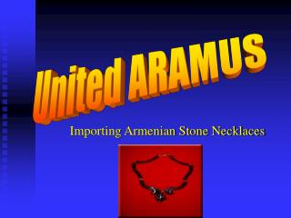 Importing Armenian Stone Necklaces