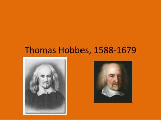 Thomas Hobbes, 1588-1679