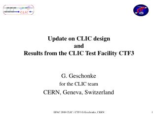 Update on CLIC design  and  Results from the CLIC Test Facility CTF3